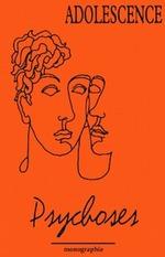 Vente Livre Numérique : Psychoses  - Raymond Cahn - Annie Birraux - Paul-Claude Racamier - Piera Aulagnier - Cather - Bernard Penot - Philippe Gutton - Moses Laufer