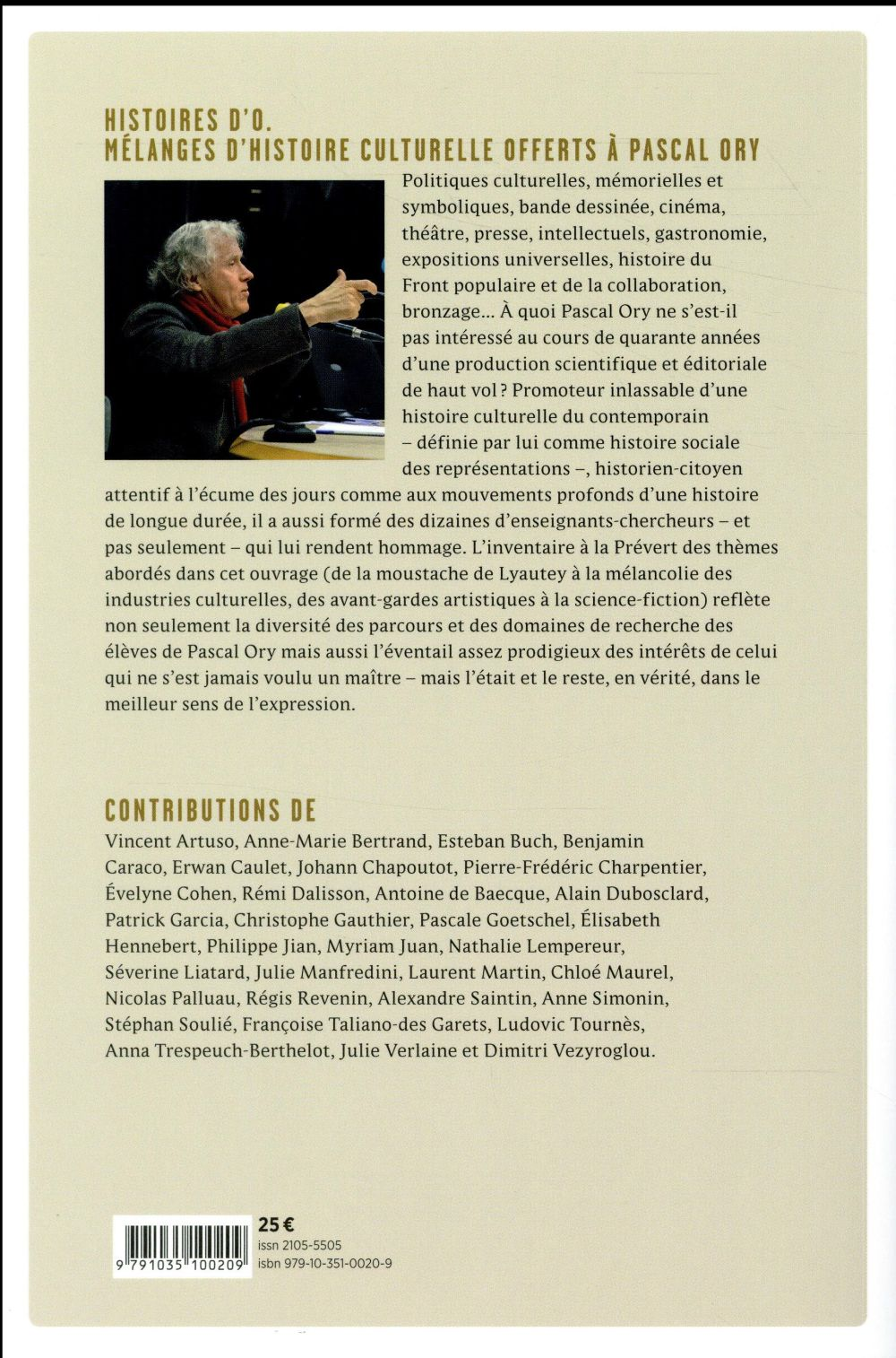 Histoires d'O. ; mélanges d'histoire culturelle offert à Pascal Ory