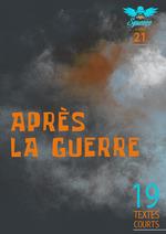 Vente Livre Numérique : Après la guerre  - Collectif - Philippe C - Anthony Boulanger - Christophe Siébert - François Fournet - A. H. l Pinteau - Adalber Salas Hernández