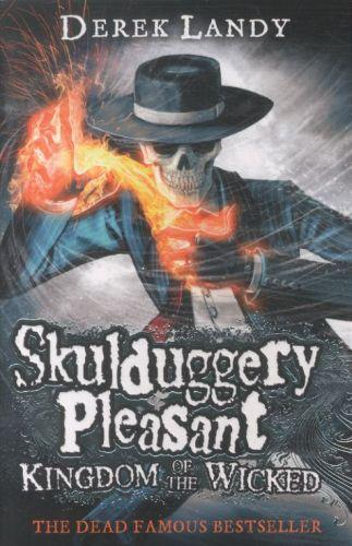 Kingdom of the wicked - skulduggery pleasant