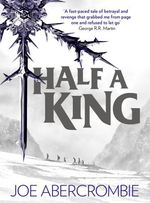 Vente EBooks : Half a King (Shattered Sea, Book 1)  - Joe Abercrombie