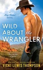 Vente EBooks : Wild About the Wrangler  - Vicki Lewis Thompson