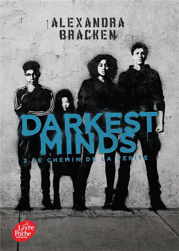 Darkest minds T.2 ; le chemin de la vérité