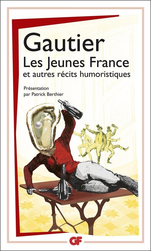 Les Jeunes France, et autres récits humoristiques