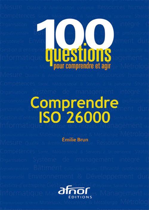 Comprendre ISO 26000 ; responsabilité sociétale