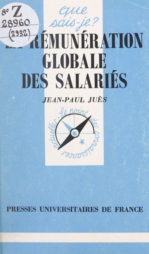 La Rémunération globale des salariés