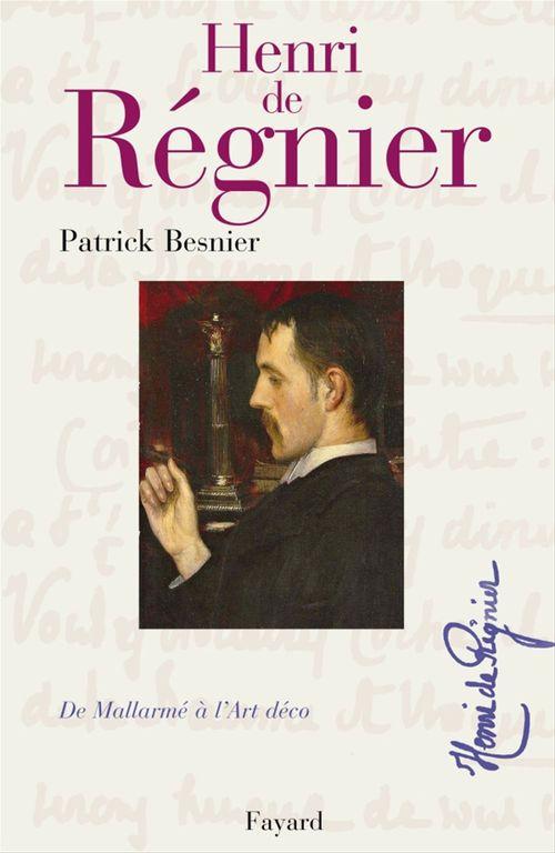 Henri de Régnier  - Patrick Besnier