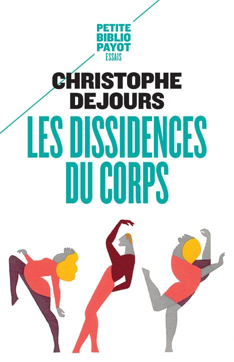 LES DISSIDENCES DU CORPS  -  REPRESSION ET SUBVERSION EN PSYCHOSOMATIQUE