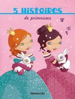 Couverture de 5 histoires de princesses