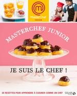 Vente EBooks : Masterchef Junior - Je suis le chef !  - Marie Leteuré - Chloé CHAUVEAU