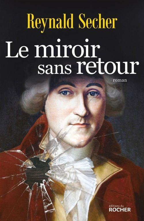 Le miroir sans retour  - Reynald Secher
