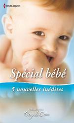 Vente EBooks : Spécial Bébé  - Ann Major - Jennie Lucas - Robyn Grady - Natasha Oakley