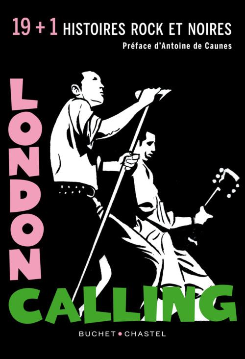 London calling ; 19 (+1) nouvelles rock et noires
