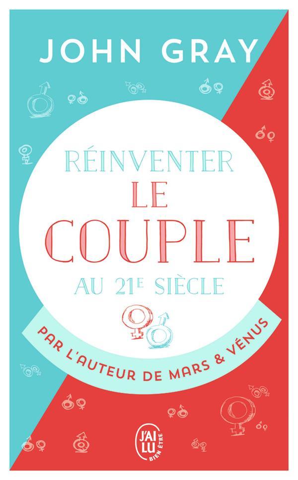 Réinventer le couple au 21e siècle
