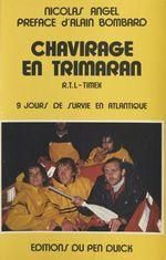 Chavirage en Trimaran  - Nicolas Angel