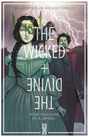 The wicked + the divine T.8 ; pour toujours et à jamais !