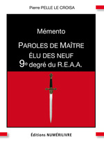Vente EBooks : Mémento 9e degré REAA paroles de maître élu des neuf