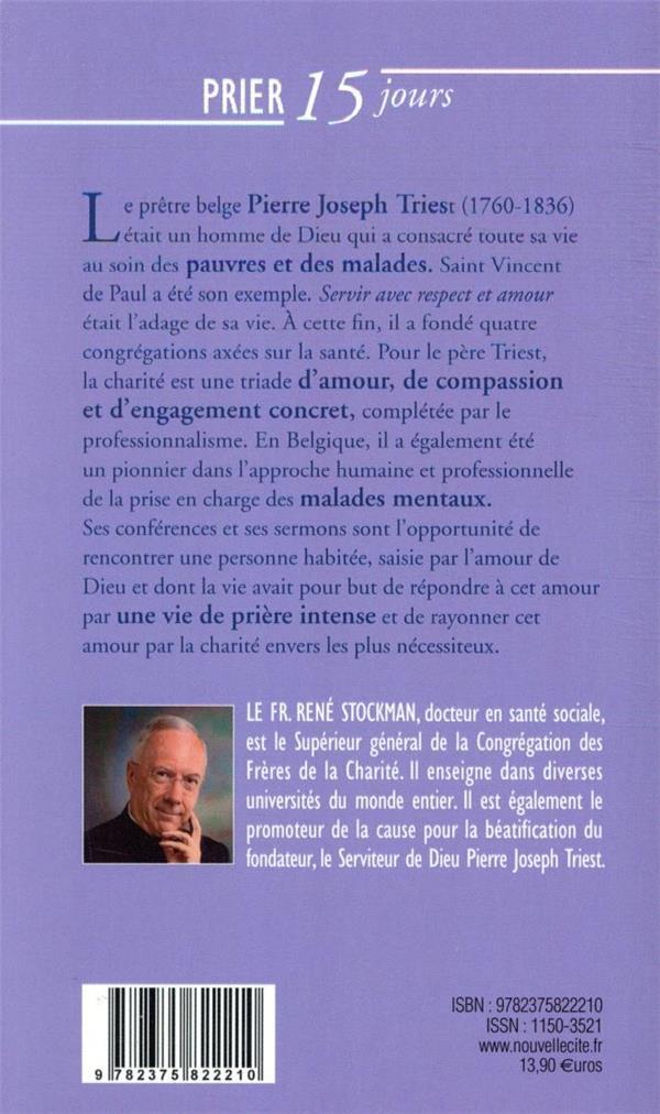 Prier 15 jours avec... T.227 ; le père Triest, icône de la charité en Belgique