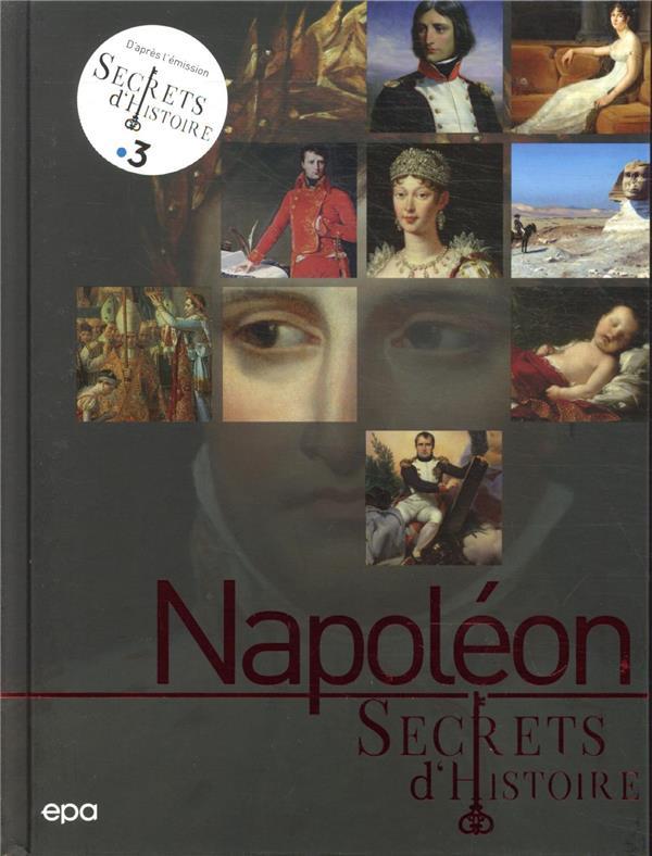 Secrets d'histoire : Napoléon