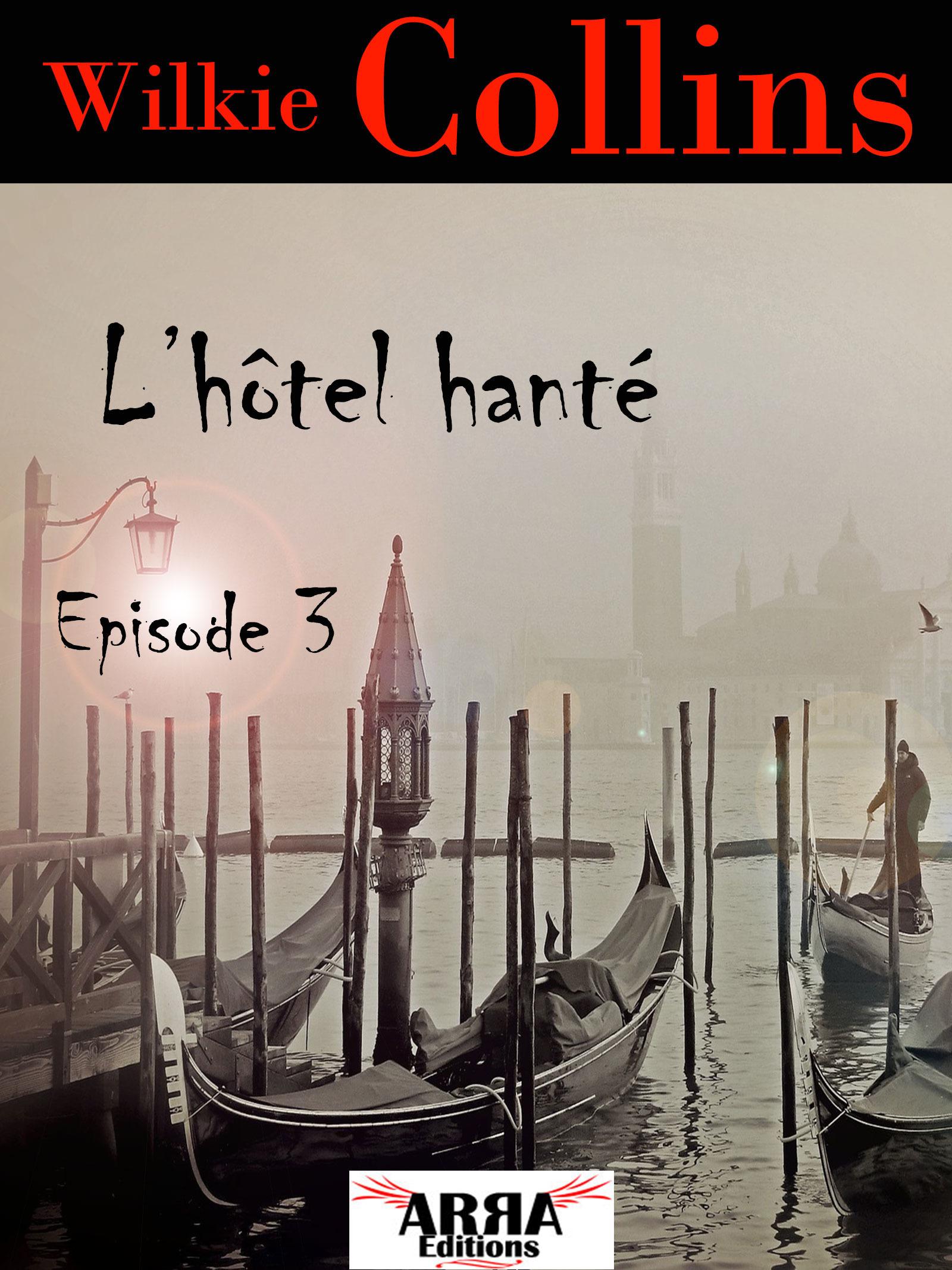L'hôtel hanté, épisode 3 (dernier épisode)