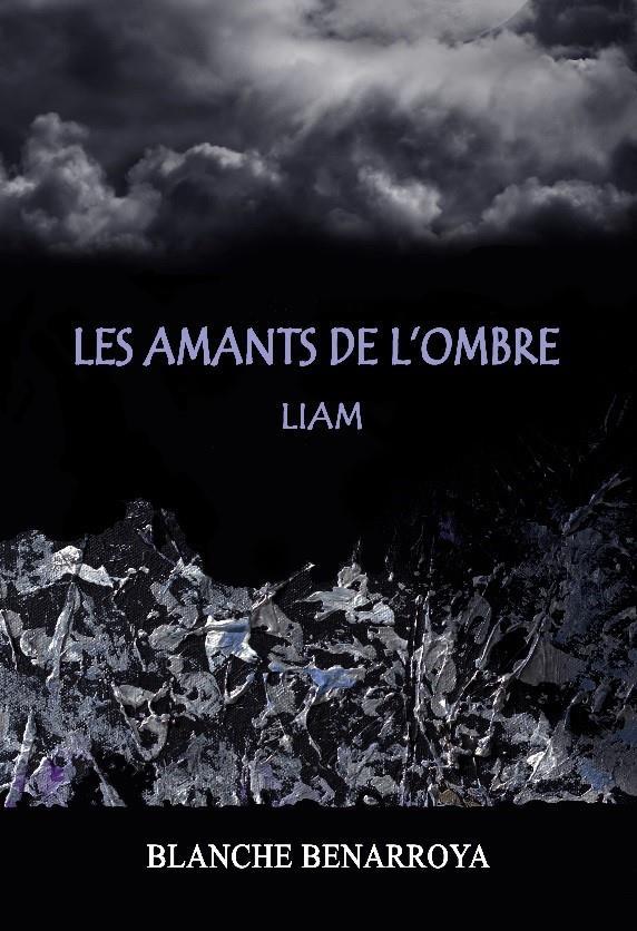 Les amants de l'ombre ; Liam