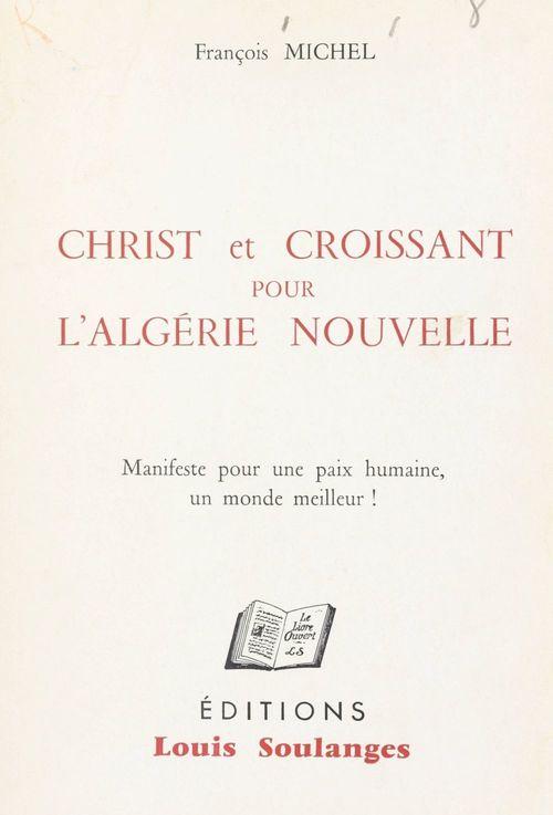 Christ et Croissant pour l'Algérie nouvelle