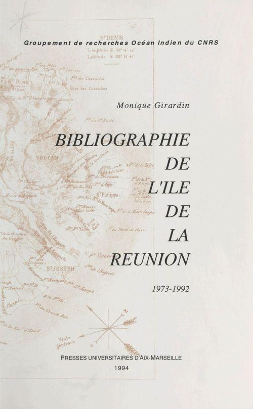 Bibliographie de l'île de la Réunion (1973-1992)