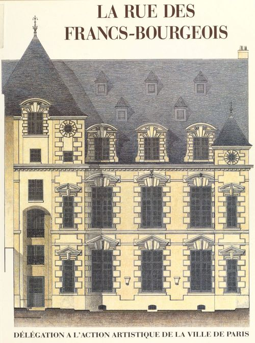 La rue des Francs-Bourgeois au Marais  - Gady/Andia