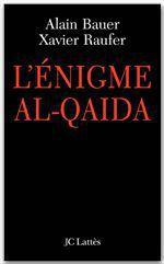 Vente Livre Numérique : L'énigme Al Qaïda  - Alain Bauer - Xavier RAUFER
