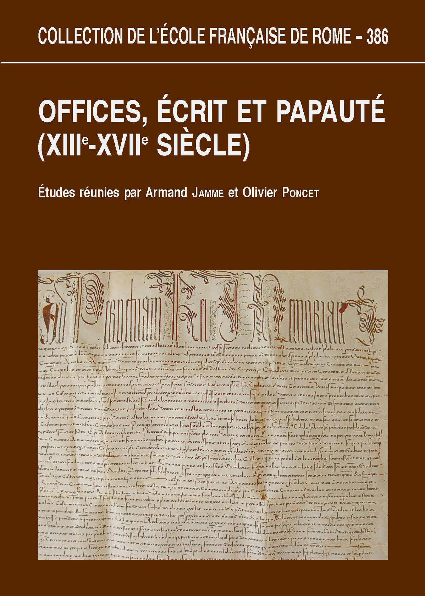 Offices, écrits et papauté ; XII-XVII siècle