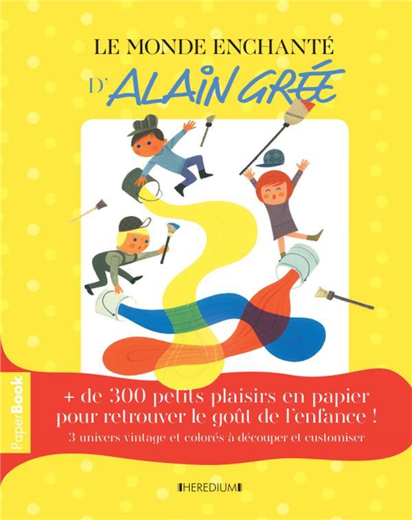 Le livre d'activités papier Alain Grée et son univers nostalgique et enchanté