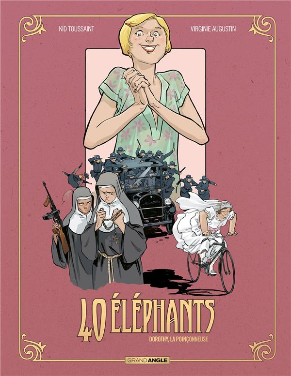 40 éléphants T.3 ; Dorothy, la poinçonneuse