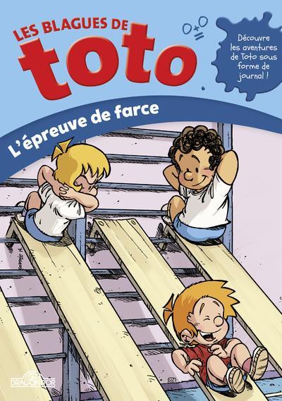 Les blagues de Toto ; l'épreuve de farce