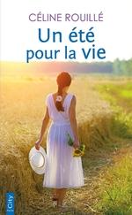 Un étépour la vie  - Céline Rouillé