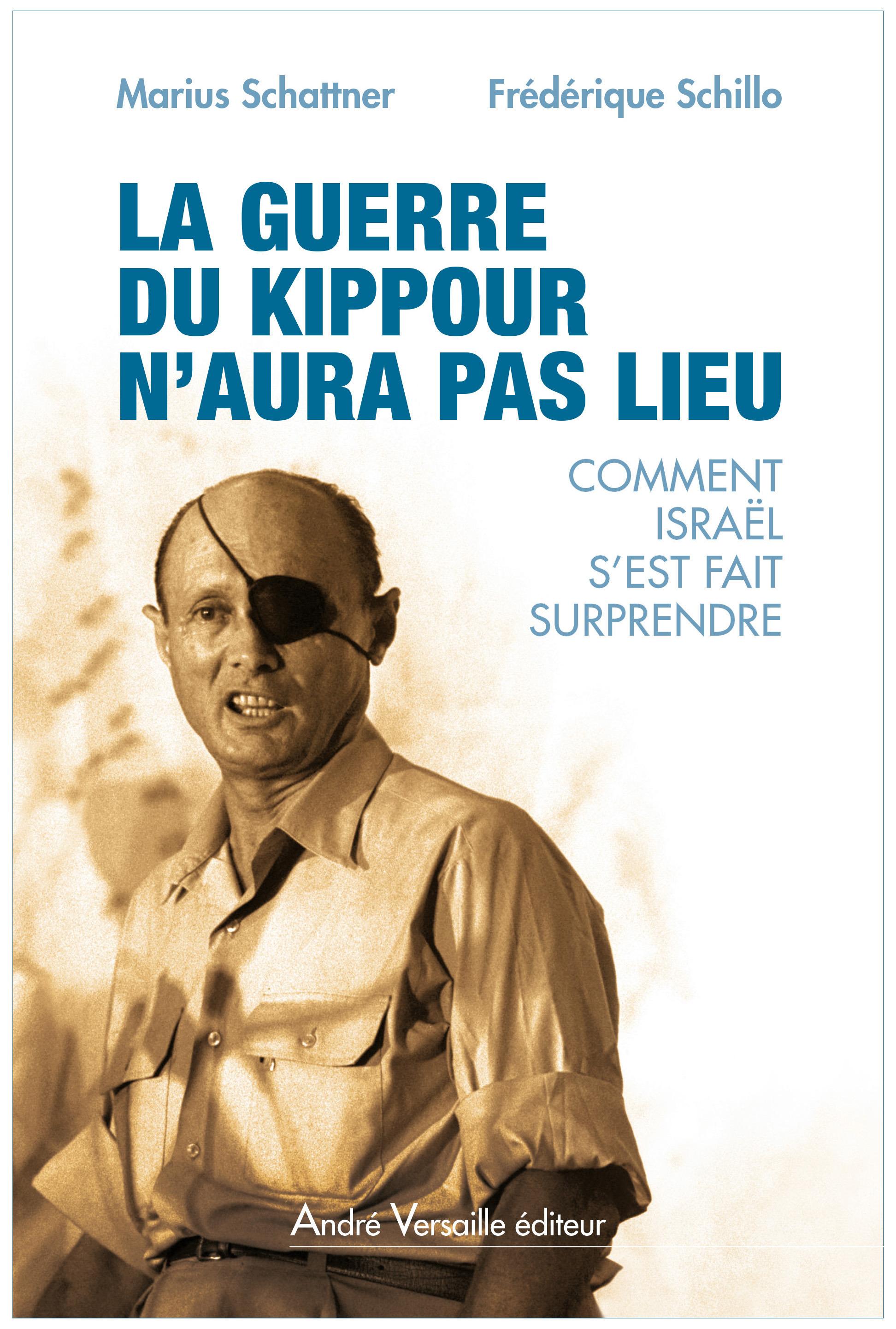 La guerre de kippour n'aura pas lieu ; pourquoi Israël n'a pas cru à une offensive arabe