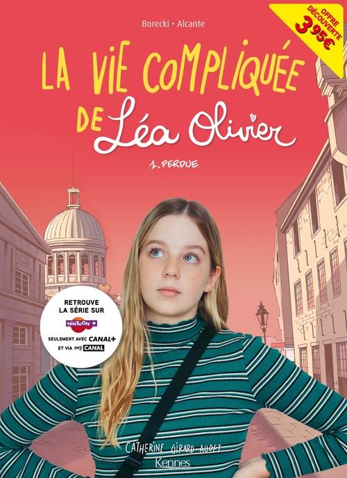 La vie compliquée de Léa Olivier T01