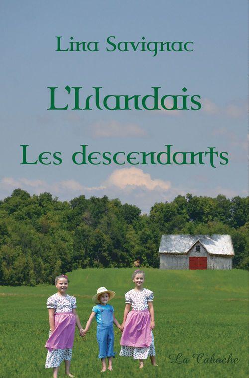 L'Irlandais - Les descendants
