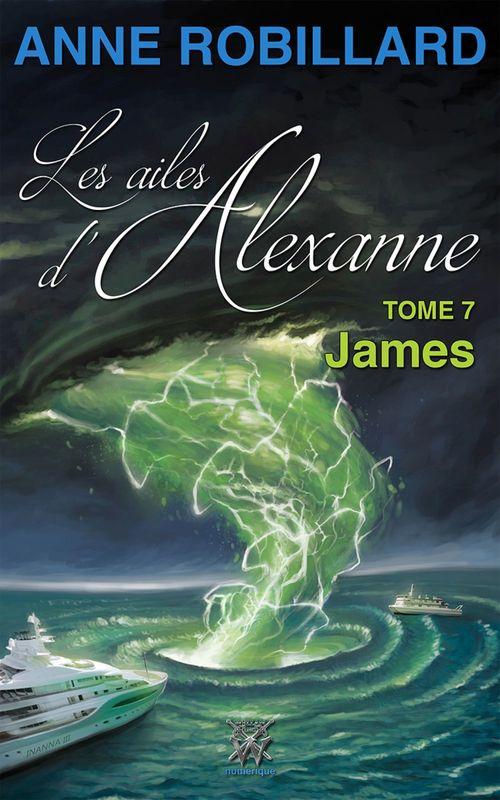 Les ailes d'Alexanne 07 : James