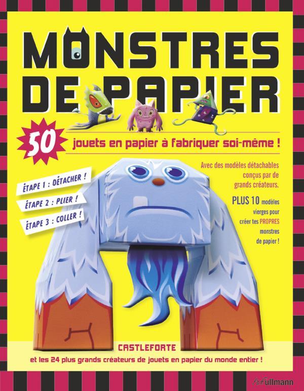 Monstres de papier ; 50 papertoys à construire soi-même