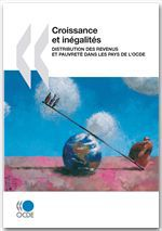 Croissance et inégalités ; distribution des revenus et pauvreté dans les pays de l'OCDE