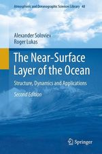 The Near-Surface Layer of the Ocean  - Alexander Soloviev - Roger Lukas