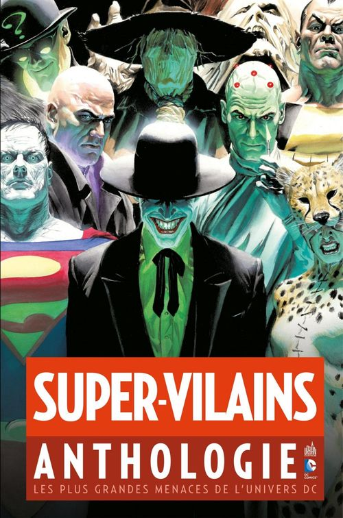 Super-Vilains Anthologie - Les plus grandes menaces de l'univers DC