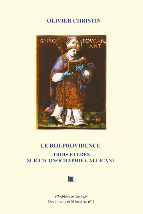 Le Roi-Providence  - Olivier Christin