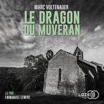 Vente AudioBook : Le Dragon du Muveran  - Marc Voltenauer