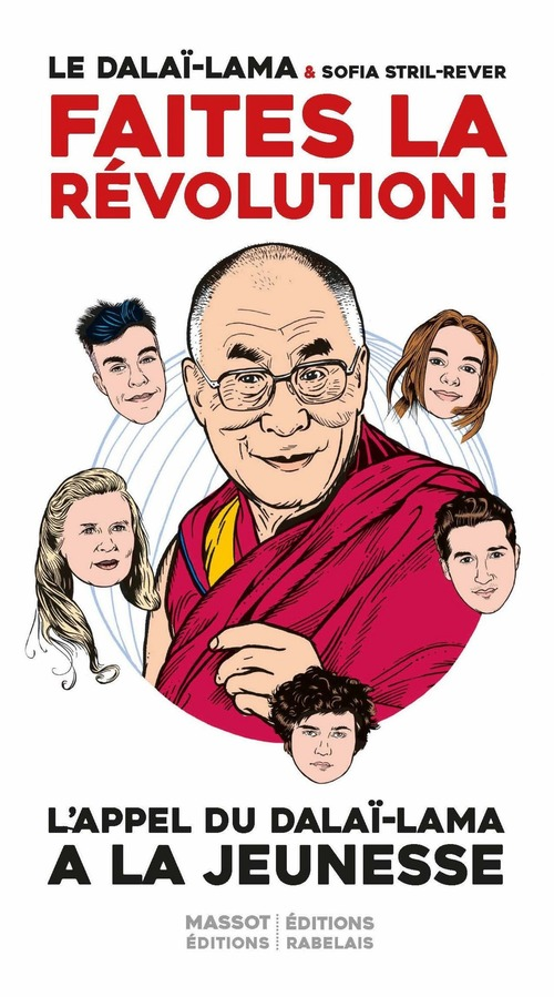 Faites la révolution ! Appel du Dalaï-Lama à la jeunesse française