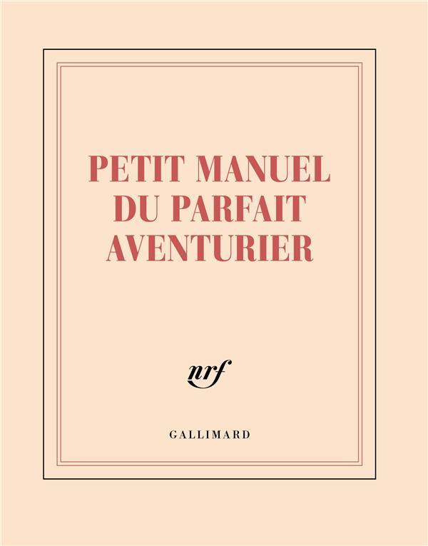Petit manuel du parfait aventurier