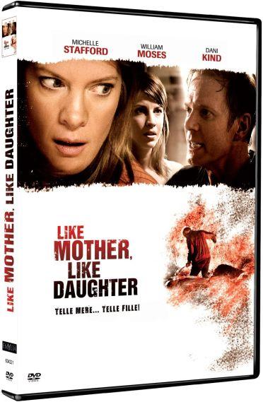 Like Mother, Like Daughter - Telle mère... telle fille !