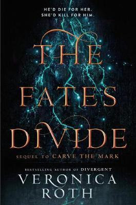 THE FATES DIVIDE (CARVE THE MARK, BOOK 2)