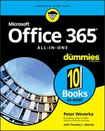 Office 365 All-in-One For Dummies  - Timothy L. Warner - Peter WEVERKA