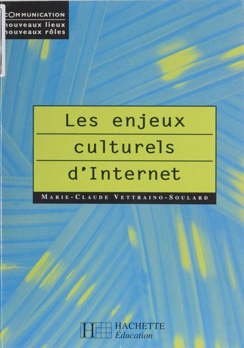 Les enjeux culturels d'internet